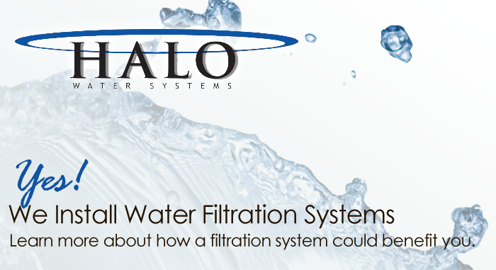 We install water filtration systems in .